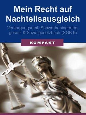 cover image of Mein Recht auf Nachteilsausgleich--Versorgungsamt, Schwerbehindertengesetz & Sozialgesetzbuch (SGB 9)