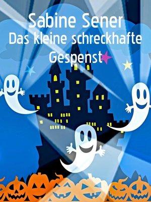 cover image of Das kleine schreckhafte Gespenst