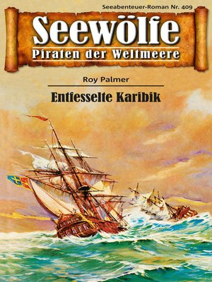 cover image of Seewölfe--Piraten der Weltmeere 409