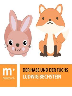 cover image of Der Hase und der Fuchs