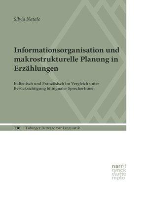 cover image of Informationsorganisation und makrostrukturelle Planung in Erzählungen