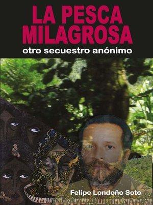 cover image of La pesca milagrosa