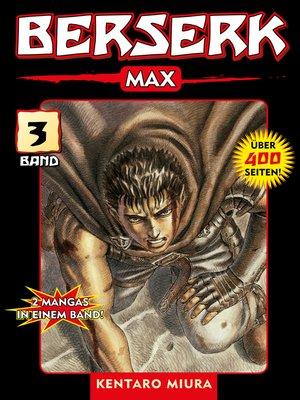 cover image of Berserk Max, Band 3