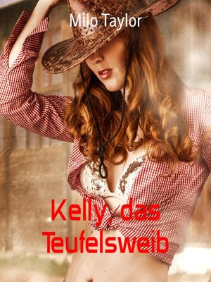 cover image of Kelly, das Teufelsweib