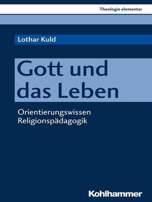 cover image of Gott und das Leben