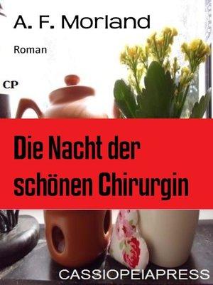 cover image of Die Nacht der schönen Chirurgin
