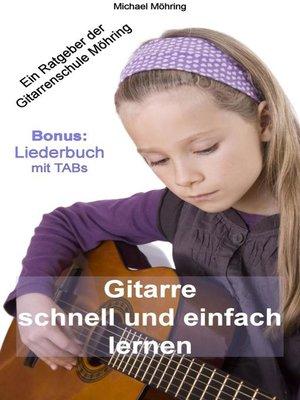 cover image of Gitarre schnell und einfach lernen