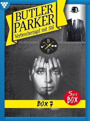 cover image of Butler Parker Jubiläumsbox 7 – Kriminalroman