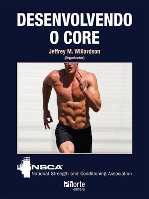 cover image of Desenvolvendo o core