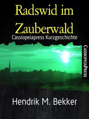cover image of Radswid im Zauberwald