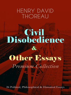 cover image of Civil Disobedience & Other Essays--Premium Collection
