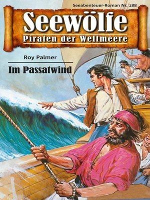 cover image of Seewölfe--Piraten der Weltmeere 188