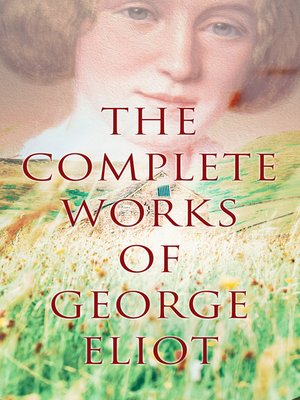 cover image of The Complete Works of George Eliot