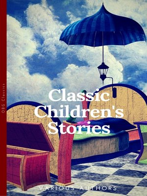 cover image of Classics Children's Sories Collection