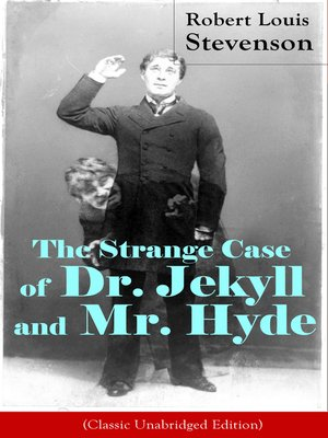 cover image of The Strange Case of Dr. Jekyll and Mr. Hyde (Classic Unabridged Edition)