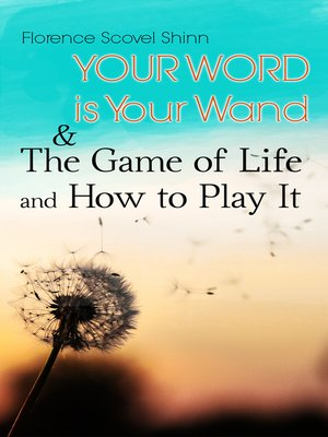 cover image of Your Word is Your Wand & the Game of Life and How to Play It