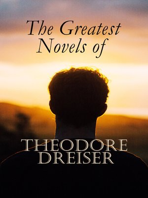 cover image of The Greatest Novels of Theodore Dreiser