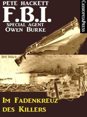 cover image of Im Fadenkreuz des Killers  (FBI Special Agent)