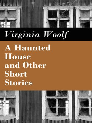 cover image of A Haunted House and Other Short Stories