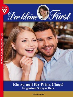 cover image of Der kleine Fürst 38--Adelsroman