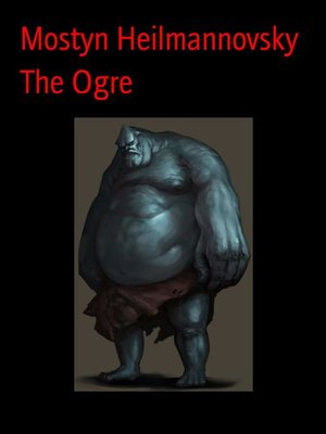 cover image of The Ogre