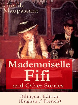 cover image of Mademoiselle Fifi and Other Stories--Bilingual Edition (English / French)