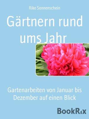 cover image of Gärtnern rund ums Jahr