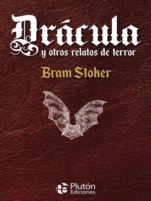 cover image of Drácula y otros relatos de terror