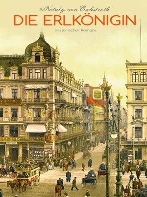 cover image of Die Erlkönigin (Historischer Roman)