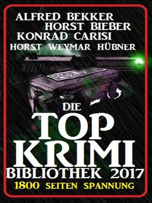 cover image of Die Top Krimi Bibliothek 2017