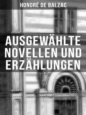 cover image of Ausgewählte Novellen und Erzählungen