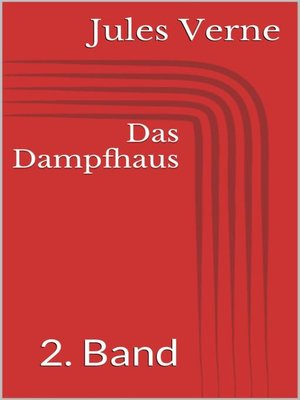 cover image of Das Dampfhaus--2. Band