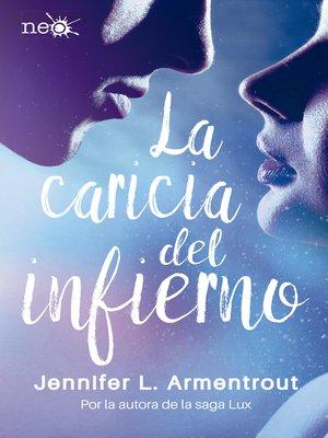 cover image of La caricia del infierno (Los Elementos Oscuros 2)