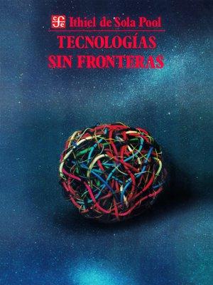cover image of Tecnologías sin fronteras