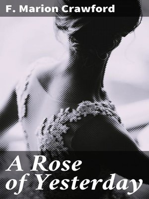 cover image of A Rose of Yesterday