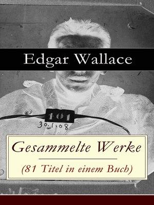 cover image of Gesammelte Werke (81 Titel in einem Buch)