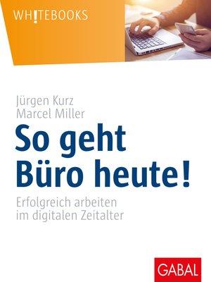 cover image of So geht Büro heute!