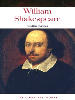 cover image of The Actually Complete Works of William Shakespeare (ReadOn Classics)