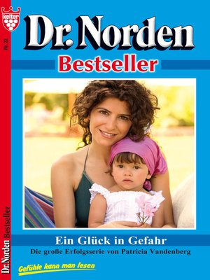 cover image of Dr. Norden Bestseller 22--Arztroman