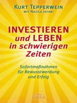 cover image of Investieren und Leben in schwierigen Zeiten