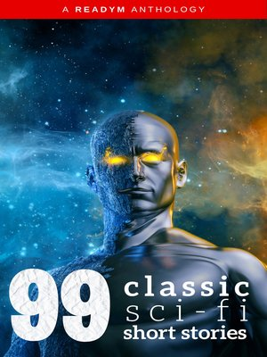 cover image of 99 Classic Science-Fiction Short Stories