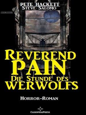 cover image of Reverend Pain Horror-Roman--Die Stunde des Werwolfs