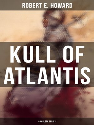 cover image of KULL OF ATLANTIS--Complete Series