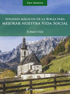 cover image of Sonidos mágicos de la biblia para mejorar nuestra vida social