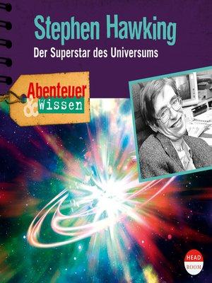 cover image of Stephen Hawking: Der Superstar des Universums