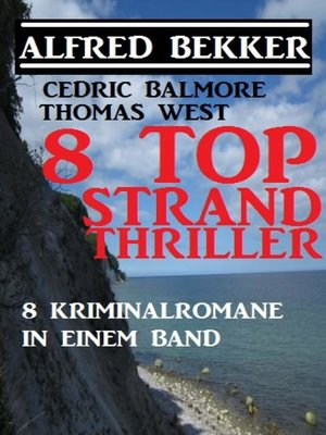 cover image of 8 Top Strand Thriller--8 Kriminalromane in einem Band