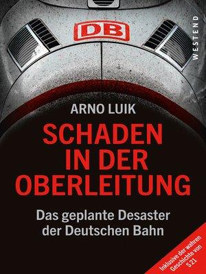 cover image of Schaden in der Oberleitung
