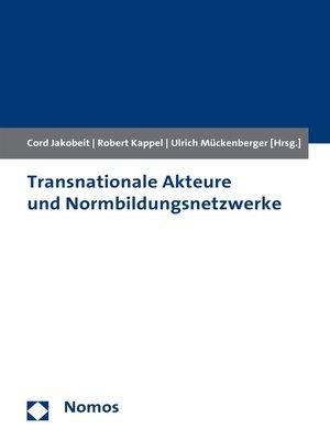 cover image of Transnationale Akteure und Normbildungsnetzwerke