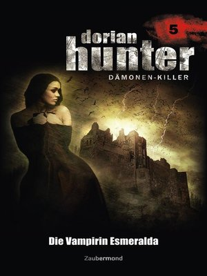cover image of Dorian Hunter 5--Die Vampirin Esmeralda