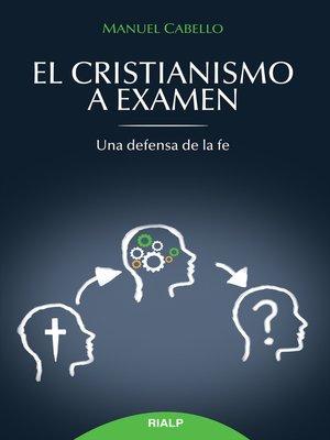 cover image of El cristianismo a examen